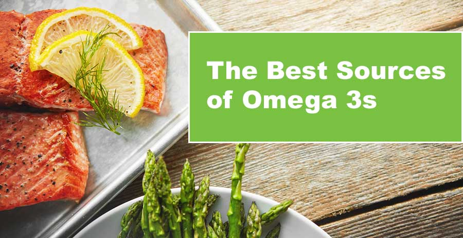 Heart health benefits of Omega 3s. Best natural sources of Omega 3s.